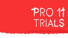 Pro 11 Trials